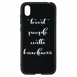 Etui na Huawei Y5 2019 Treat people with kindness