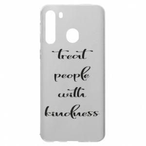 Etui na Samsung A21 Treat people with kindness