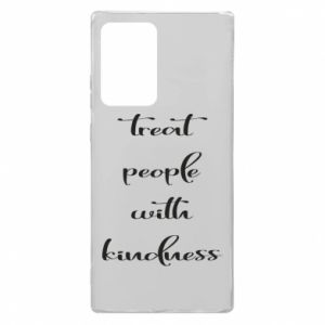 Etui na Samsung Note 20 Ultra Treat people with kindness