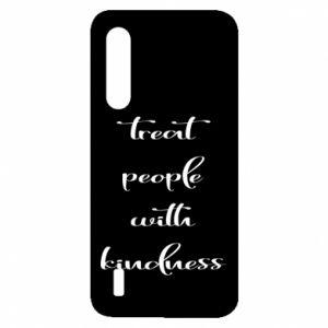 Etui na Xiaomi Mi9 Lite Treat people with kindness