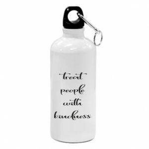 Bidon turystyczny Treat people with kindness