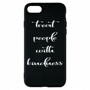 Etui na iPhone 8 Treat people with kindness