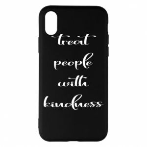 Etui na iPhone X/Xs Treat people with kindness