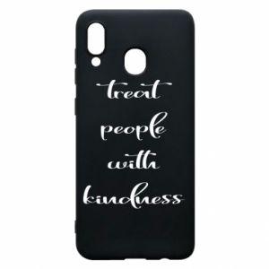Etui na Samsung A20 Treat people with kindness