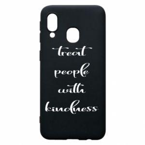 Etui na Samsung A40 Treat people with kindness