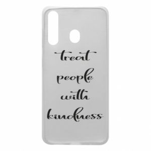 Etui na Samsung A60 Treat people with kindness