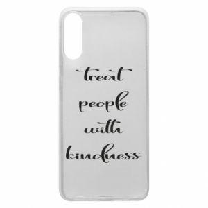 Etui na Samsung A70 Treat people with kindness