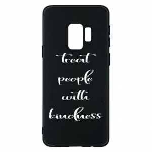 Etui na Samsung S9 Treat people with kindness