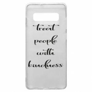 Etui na Samsung S10+ Treat people with kindness