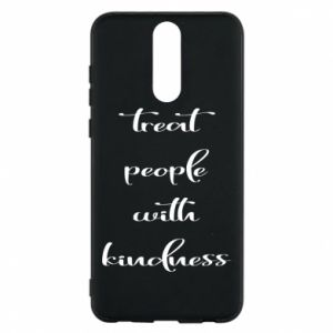 Etui na Huawei Mate 10 Lite Treat people with kindness