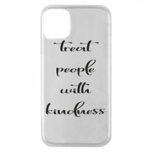 Etui na iPhone 11 Pro Treat people with kindness