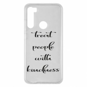 Etui na Xiaomi Redmi Note 8 Treat people with kindness