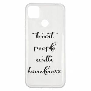 Etui na Xiaomi Redmi 9c Treat people with kindness