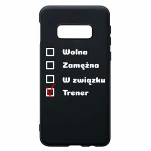 Phone case for Samsung S10e Trainer, woman
