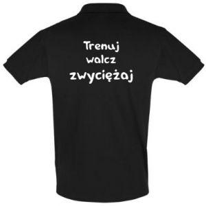 Koszulka Polo Trenuj, walcz, zwyciężaj