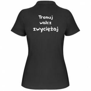 Damska koszulka polo Trenuj, walcz, zwyciężaj
