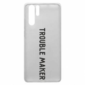 Etui na Huawei P30 Pro Trouble maker