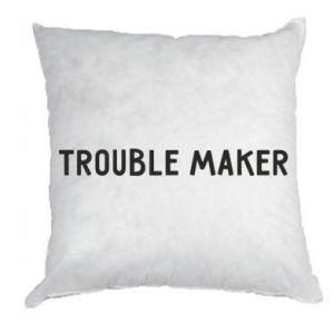 Poduszka Trouble maker