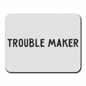 Podkładka pod mysz Trouble maker