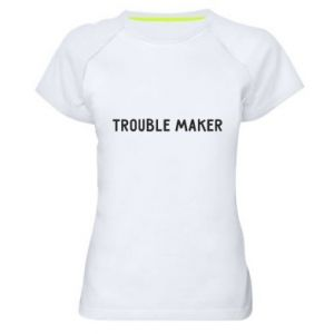 Damska koszulka sportowa Trouble maker