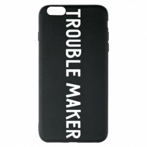 Etui na iPhone 6 Plus/6S Plus Trouble maker