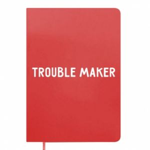 Notes Trouble maker