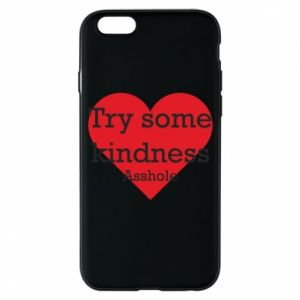 Etui na iPhone 6/6S Try some kindness asshole