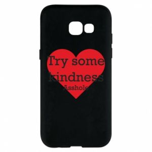 Etui na Samsung A5 2017 Try some kindness asshole