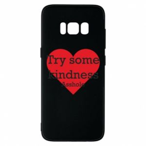 Etui na Samsung S8 Try some kindness asshole