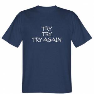 Koszulka Try, try, try again