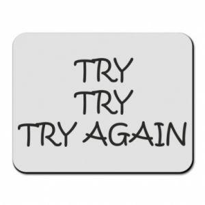 Podkładka pod mysz Try, try, try again