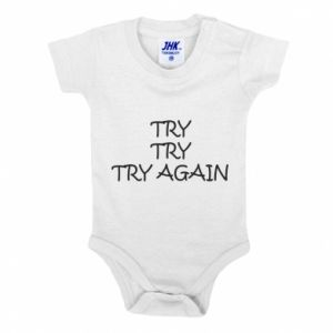 Baby bodysuit Try, try, try again