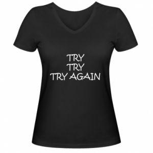 Damska koszulka V-neck Try, try, try again