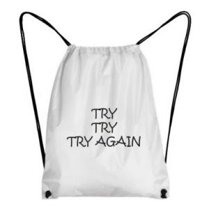 Backpack-bag Try, try, try again