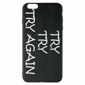 Etui na iPhone 6 Plus/6S Plus Try, try, try again