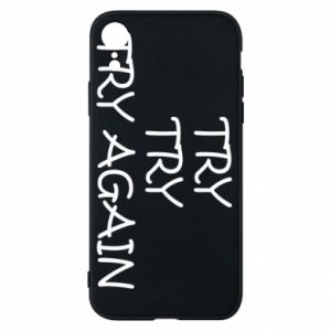 Etui na iPhone XR Try, try, try again