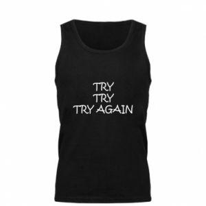 Męska koszulka Try, try, try again
