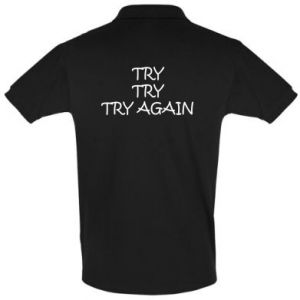 Koszulka Polo Try, try, try again