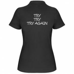 Koszulka polo damska Try, try, try again