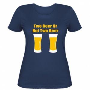 Damska koszulka Two beers or not two beers - PrintSalon