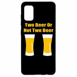 Samsung A41 Case Two beers or not two beers