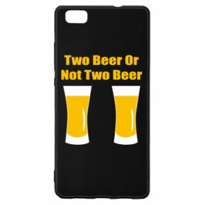 Huawei P8 Lite Case Two beers or not two beers