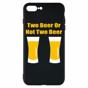 Etui na iPhone 8 Plus Two beers or not two beers - PrintSalon