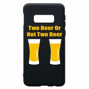 Etui na Samsung S10e Two beers or not two beers - PrintSalon