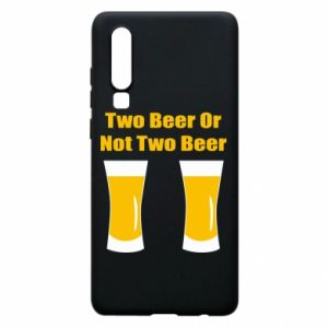 Etui na Huawei P30 Two beers or not two beers - PrintSalon