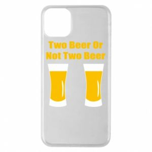 Etui na iPhone 11 Pro Max Two beers or not two beers - PrintSalon