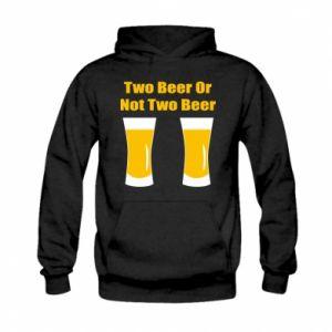 Kid's hoodie Two beers or not two beers