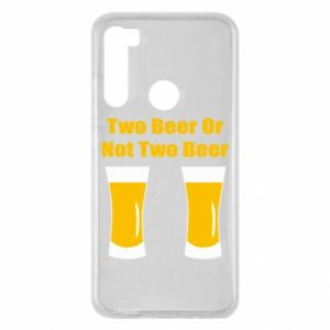 Xiaomi Redmi Note 8 Case Two beers or not two beers