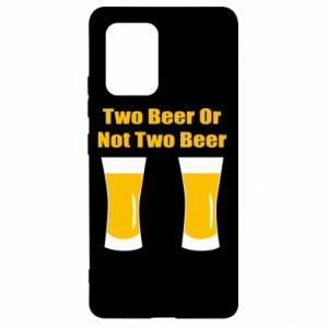 Samsung S10 Lite Case Two beers or not two beers