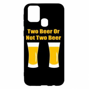 Samsung M31 Case Two beers or not two beers